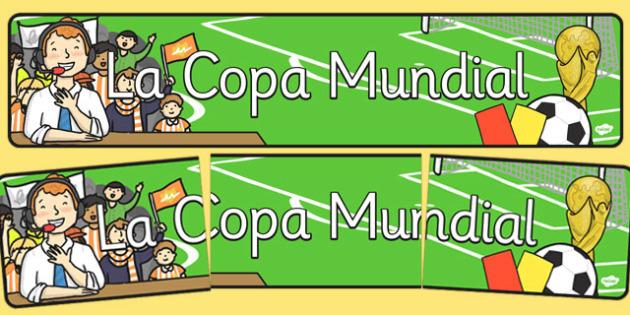 Spanish The World Cup Display Banner - spanish, display, banner