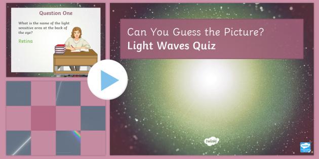 Light Waves Quiz PowerPoint - PowerPoint Quiz, Light, Waves, Light Waves, Spectrum, Colours, Eye