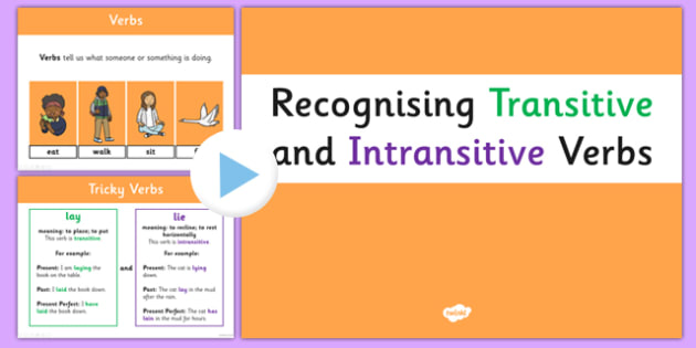 Recognising Transitive and Intransitive Verbs PowerPoint - verbs