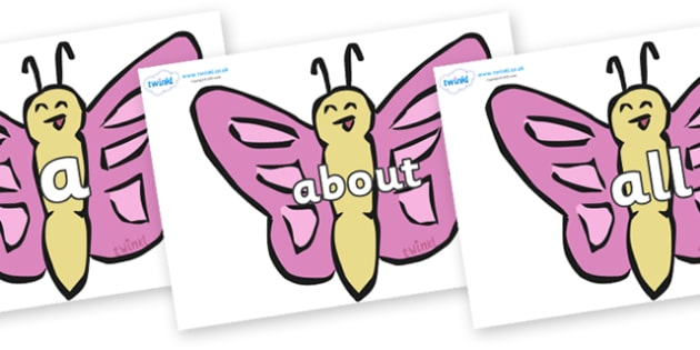 100 High Frequency Words on Butterflies - High frequency words, hfw, DfES Letters and Sounds, Letters and Sounds, display words
