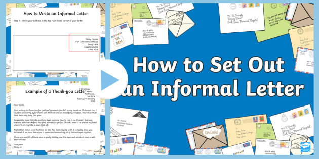 to set out an informal letter powerpoint informal letter