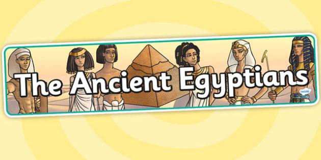 The Ancient Egyptians Display Banner - egypt, egypt display