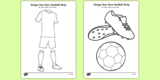 Design a Football Strip Arabic Translation - arabic, Football, Football Strip, World Cup, Soccer, fine motor skills, colouring, designing, activity, foundation stage, euro 2016