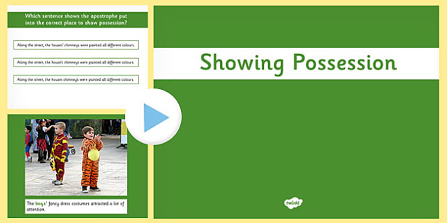 Using the Possessive Apostrophe PowerPoint - apostrophe, possess