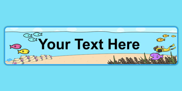 Under the Sea Themed Editable Display Banner - display, banner