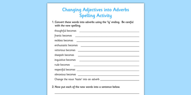 Changing Adjectives into Adverbs Spelling Activity - spelling