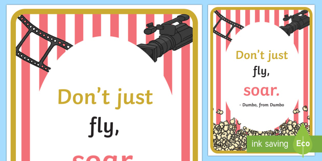 Movie Star Inspirational Quote by Dumbo Display Poster - classroom, display, movie, film, cinema, theatre, star, theater, quote, saying, inspiration, motivat