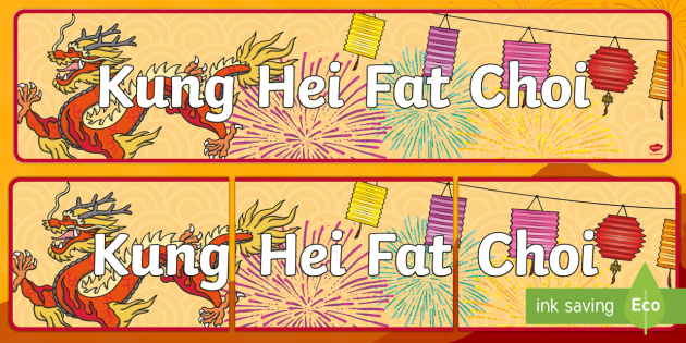 Kung Hei Fat Choi Display Banner - display, banner, kung hei fat choi, chinese banner, chinese new year, chinese new year banner, poster, sign, classroom display, themed banner