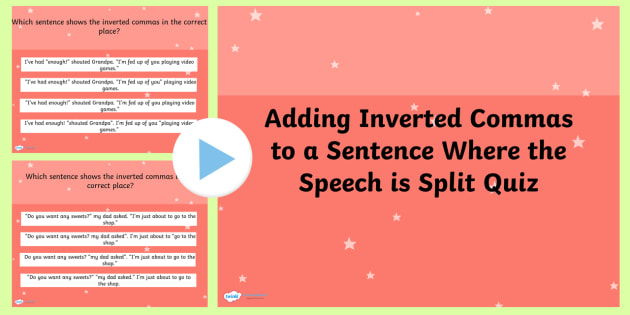 Adding Inverted Comma to a Sentence SPaG Punctuation PowerPoint