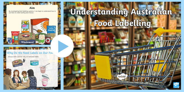 new food labelling australia powerpoint food label