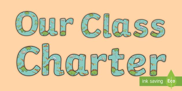 Our Class Charter Dinosaur-Themed Display Lettering - Our, Class, Charter, Dinosaur, Themed, Display, Lettering, Classroom, Management, Behaviour, KS1
