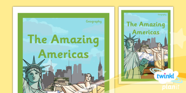Geography: The Amazing Americas Year 6 Unit Book Cover