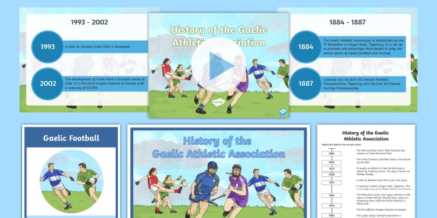 History of the Gaelic Athletic Association (GAA) Resource Pack - g.a.a., Ireland, irish, hurling, gaelic football, ladies, camogie, Gaelic handball, Gaelic Rounders,