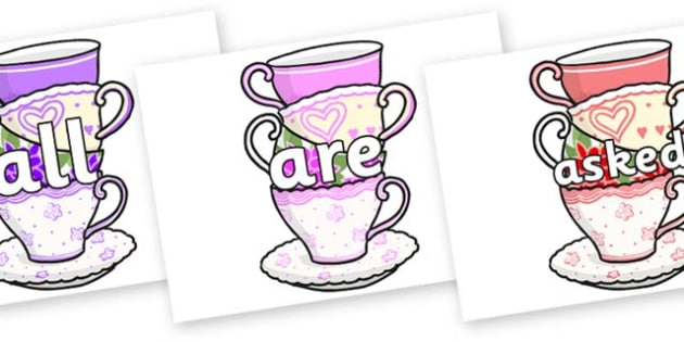 Tricky Words on Teacups - Tricky words, DfES Letters and Sounds, Letters and sounds, display, words