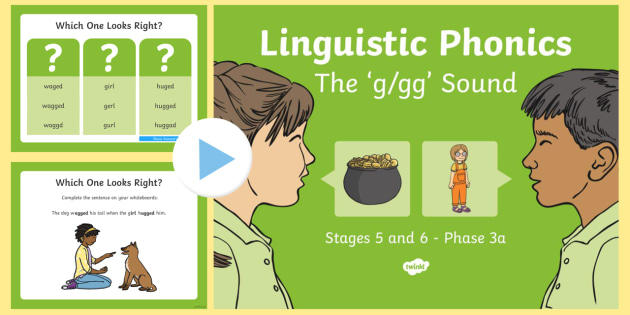 Northern Ireland Linguistic Phonics Stage 5 and 6 Phase 3a, 'g, gg' Sound PowerPoint  - Linguistic Phonics, Phase 3a, Northern Ireland, 'g', 'gg' sound, sound search, word sort, inve