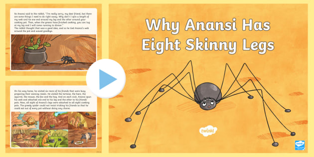 Why Anansi Has Eight Skinny Legs Story PowerPoint