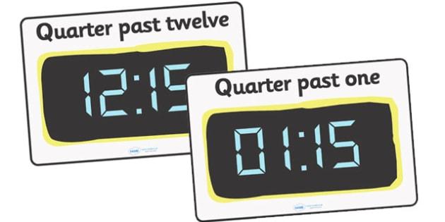 Digital Clocks - Quarter Past - Time resource, digital clock, Time vocaulary, clock face, O clock, half past, quarter past, quarter to, shapes spaces measures