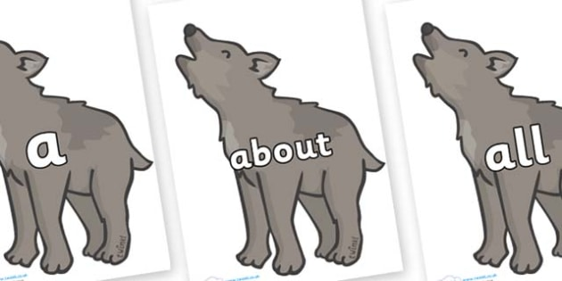 100 High Frequency Words on Wolf Cubs - High frequency words, hfw, DfES Letters and Sounds, Letters and Sounds, display words