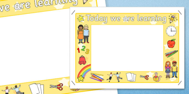 Today We Are Learning Display Sign Yellow - display sign, yellow