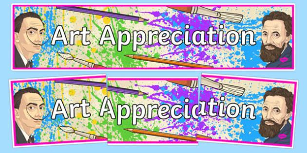 Art Appreciation Display Banner - banner, display, art, appreciation, famous paintings, artists