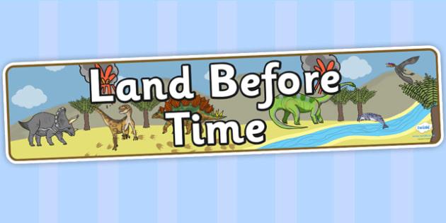 Land Before Time Display Banner - dinosaur, prehistoric, banner