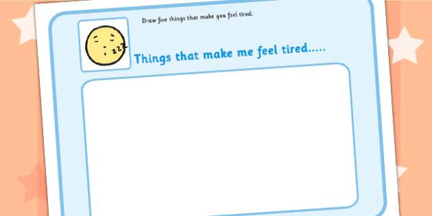 5 Things That Make You Feel Tired Drawing Template - emotions, SEN, feelings