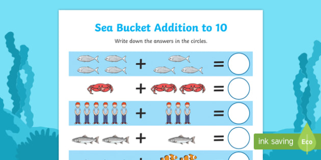 Sea Bucket Up to 10 Addition Sheet - billy's bucket, sea bucket, up to 10, addition, add, activity, numeracy