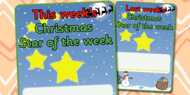 Christmas Star of the Week Poster - christmas, christmas themed posters, star of the week, posters, class management, behaviour management, rewards