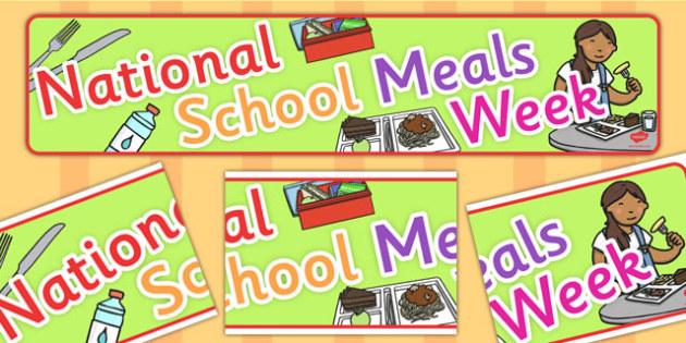 National School Meals Week Display Banner - display, banner, meal