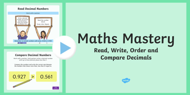 Year 5, Fractions and Decimals, Read Write Order Compare Decimals Maths Mastery PowerPoint