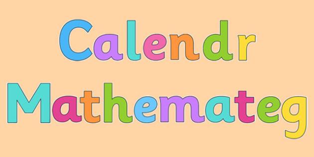 Teitl Arddangos Calendr Mathemateg - welsh, cymraeg, teitl, arddangos, calendr, mathemateg