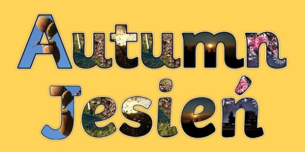 Autumn Photo Display Lettering Polish Translation-Polish-translation