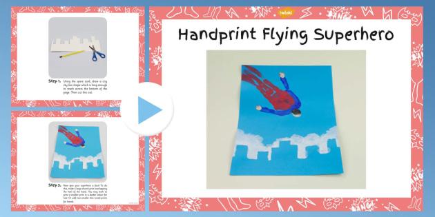 Handprint Flying Superhero Craft Instructions PowerPoint - craft