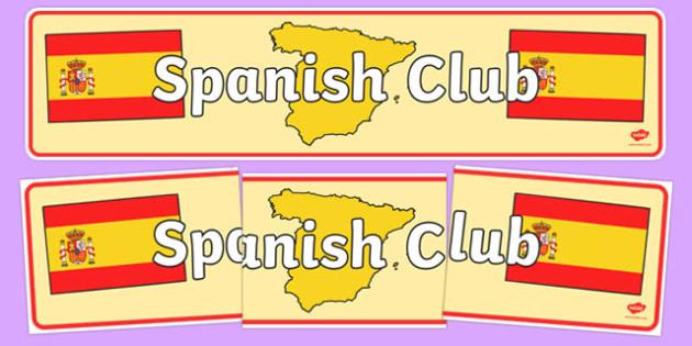 Spanish Club Display Banner - spanish club, display banner, spanish club display banner, club banners, language banner, language club