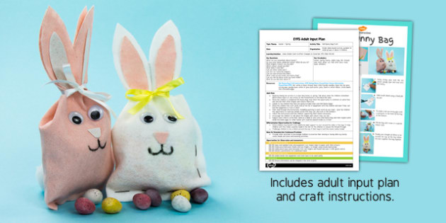 Felt Bunny Bag Craft EYFS Adult Input Plan And Craft Pack - craft, pack