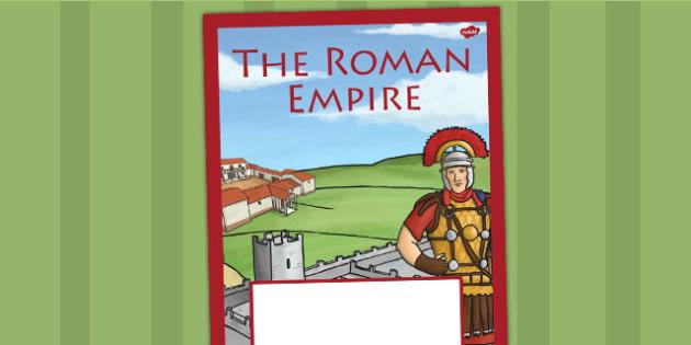 The Roman Empire Book Cover - romans, roman, ks2, folder cover