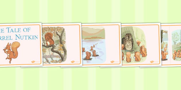 The Tale of Squirrel Nutkin Story Sequencing - Beatrix Potter, animals, stories, ordering