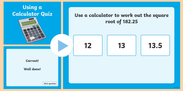 Using a Calculator PowerPoint Quiz - calculator, powerpoint