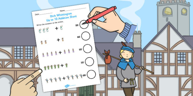 Dick Whittington Up to 10 Addition Sheet - stories, add, maths