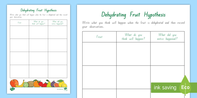 Dehydrating Fruit Hypothesis Worksheet / Activity Sheet - Science Dehydration Fruit Senses