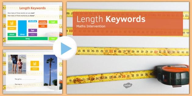Maths Intervention Length Keyword PowerPoint - SEN, special needs, intervention, maths, measure, length