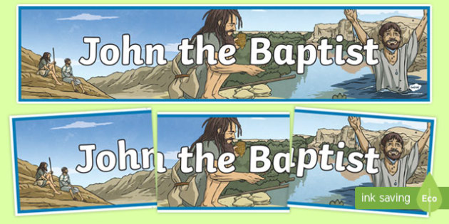 John the Baptist Display Banner