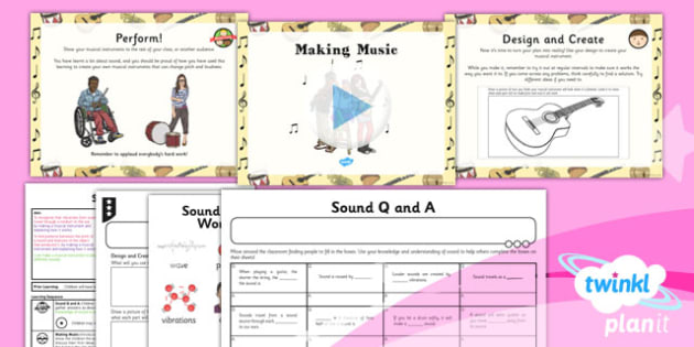 Science: Sound: Making Music Year 4 Lesson Pack 6