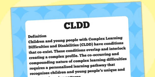 CLDD Definition Display Poster - CLDD, SEN, special needs, poster