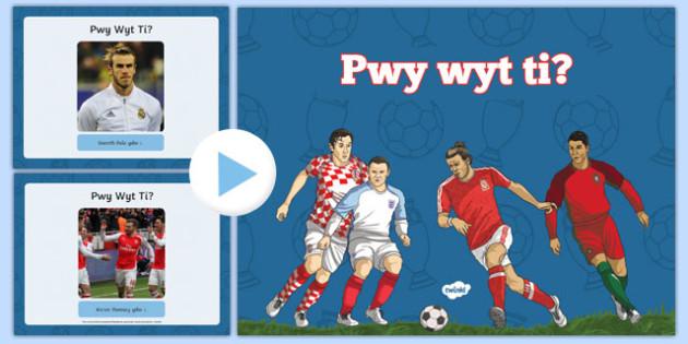 Pwy Wyt Ti? Euro 2016 Theme PowerPoint (European Championships 2016) - welsh, cymraeg, pwy wyt ti, euro 2016
