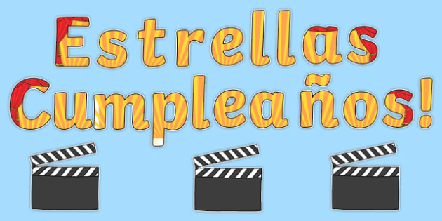 Estrellas Cumpleaños! Birthday Stars Movie Clapper Board Themed Display Pack Spanish - spanish, Signs and Labels, birthdays, display, months, year, films, cinema, movies