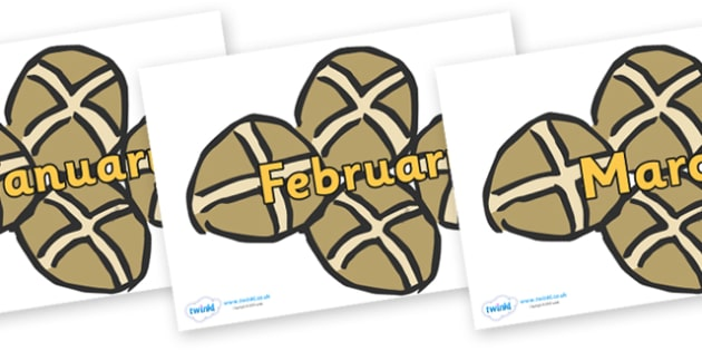 Months of the Year on Hot Cross Buns - Months of the Year, Months poster, Months display, display, poster, frieze, Months, month, January, February, March, April, May, June, July, August, September
