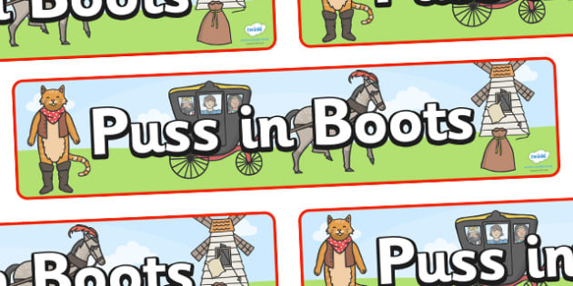 Puss in Boots Display Banner - Puss, cat, in boots, royal, coach, curier, miller, king, display, banner, poster, sign, king's daughter, donkey, prince,Marquis of Carabas, mill, boots, inheritance, son,  story, traditional tale, story book, story reso