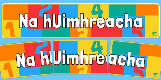Irish Numbers Banner - ireland, maths, display, visual aid, support, numerical, order, ones, twenty, header, information, title, Gaeilge