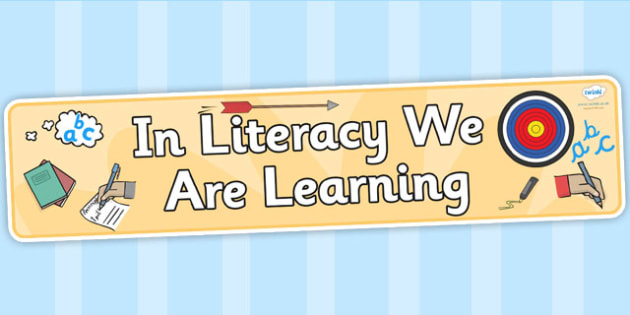 In Literacy We Are Learning - literacy, english, literacy display
